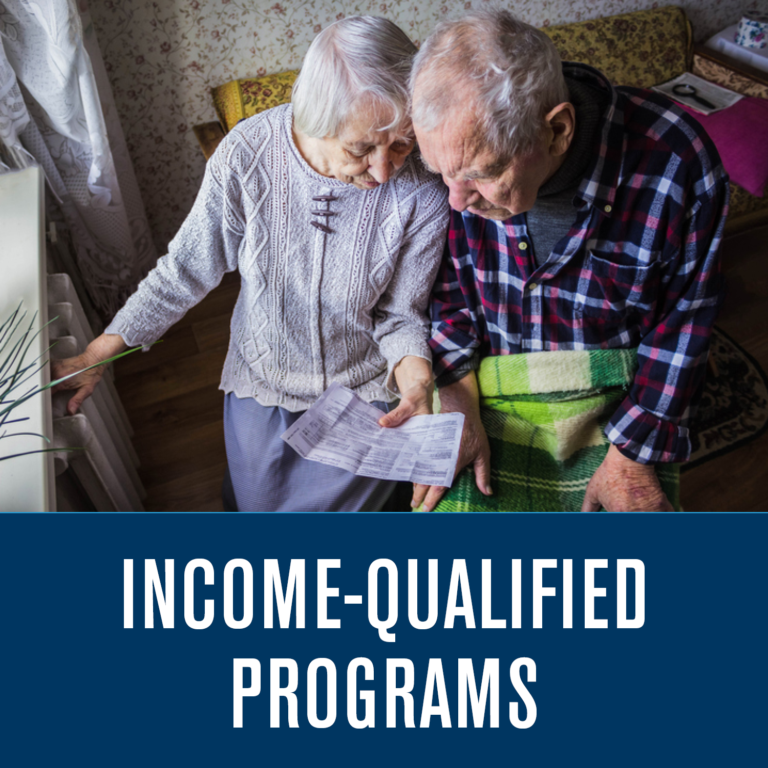 Income Qualified Programs