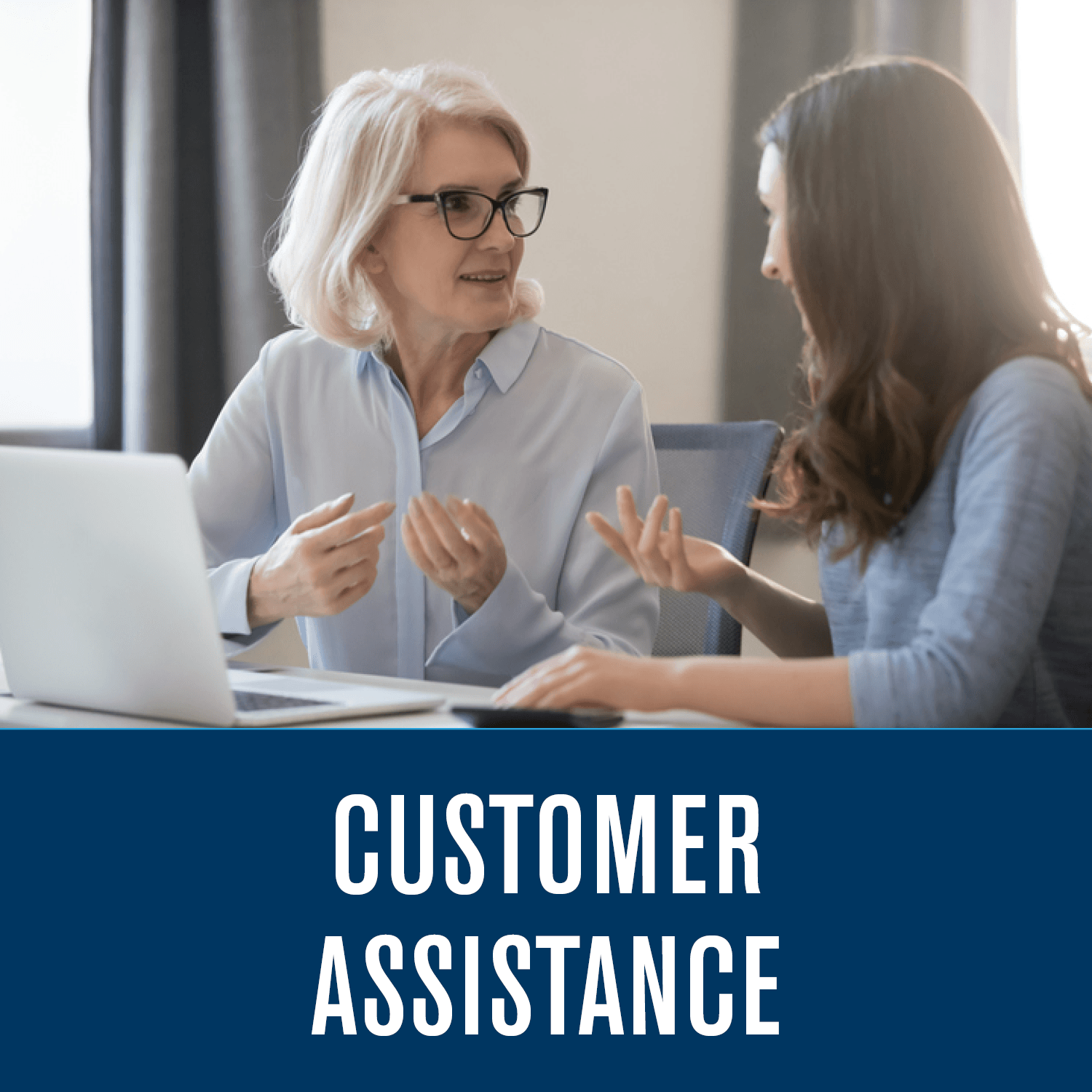 Customer Assistance