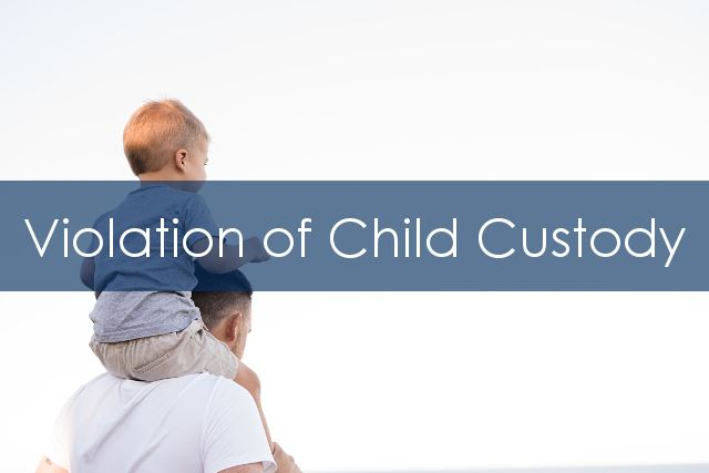 Violation of Child Custody